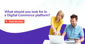 5_capabilities_to_demand_from_your_Digital_Commerce_platform